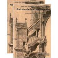 ACTAS VII CONGRESO NACIONAL Hª CONSTRUCCION (2 Vols)