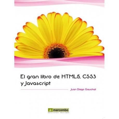 EL GRAN LIBRO DE HTML 5, CSS3 Y JAVASCRIPT