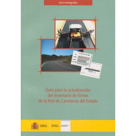 GUIA PARA LA ACTUALIZACION DE FIRMES DE LA RED DE CARRETERAS DEL ESTADO