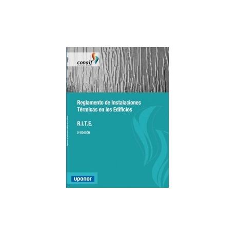 REGLAMENTO DE INSTALACIONES TERMCAS EN LOS EDIFICIOS - RITE. 2ª Edicion