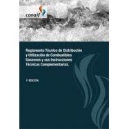 REGLAMENTO TECNICO0 DE DISTRIBUCION Y UTILIZACION DE GASES COMBUSTIBLES GASEOSOS Y SUS INSTRUCCIONES TECNICAS COMPLEMENTARIAS
