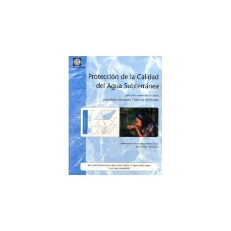 PROTECCION DE LA CALIDAD DEL AGUA SUBTERRANEA
