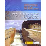 MODELOS DE USO CONJUNTO DE AGUAS SUPERFICIALES Y AGUAS SUBTERRANEAS