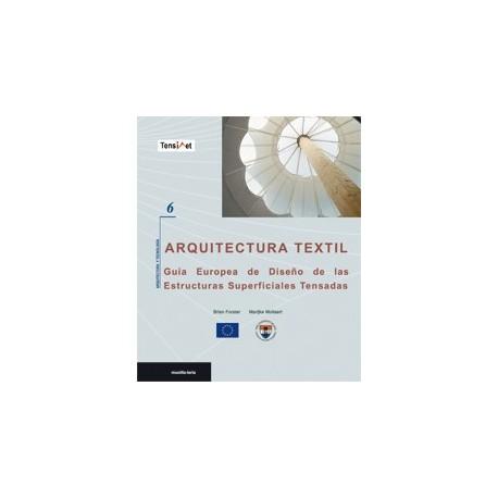 ARQUITECTURA TEXTIL. Guía de Europa de Diseño de las Estructuras Superficiales Tensadas
