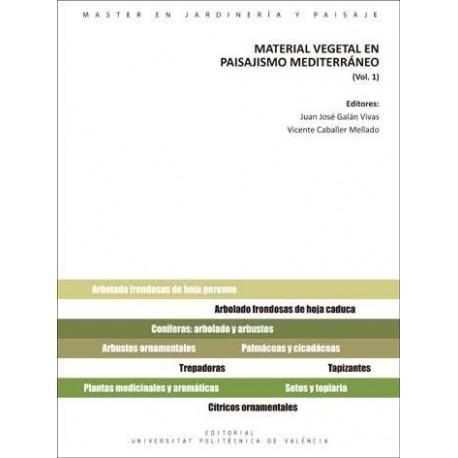 MATERIAL VEGETAL EN PAISAJIMSO MEDITERRANEO