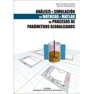 ANALISIS Y SIMULACION EN MATHCAD Y MATLAB DE PROCESOS GLOBALIZADOS