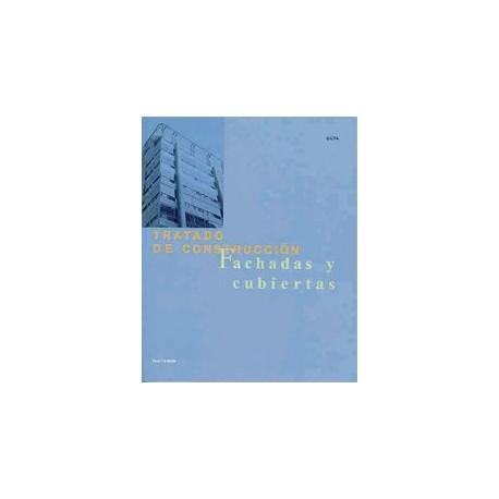 TRATADO DE CONSTRUCCION. Fachadas y Cubierta I