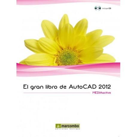 EL GRAN LIBRO DE AUTOCAD 2012
