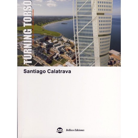 TURNING TORSO. Santiago Calatrava (Español-Inglés)