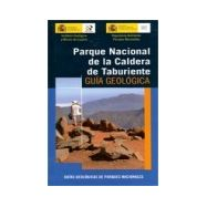 PARQUE NACIONAL DE LA CALDERA DE TABURIENTE. Guía Geológica