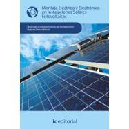 MONTAJE ELECTRICO Y ELECTRONICO EN INSTALACIONES SOLARES FOTOVOLTAICAS