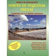 DISEÑO DE PEQUEÑAS PRESAS. Traducción de la 3ª Edición Americana