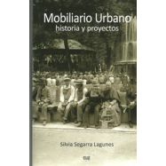 MOBILIARIO URBANO. Historia y Proyectos