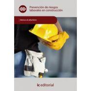 PREVENCION DE RIESGOS LABORALES EN CONSTRUCCION