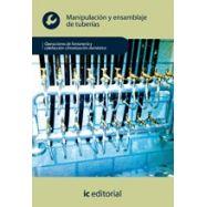 MANIPULACION Y ENSAMBLE DE TUBERIAS