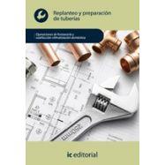 REPLANTEO Y PREPARACION DE TUBERIAS