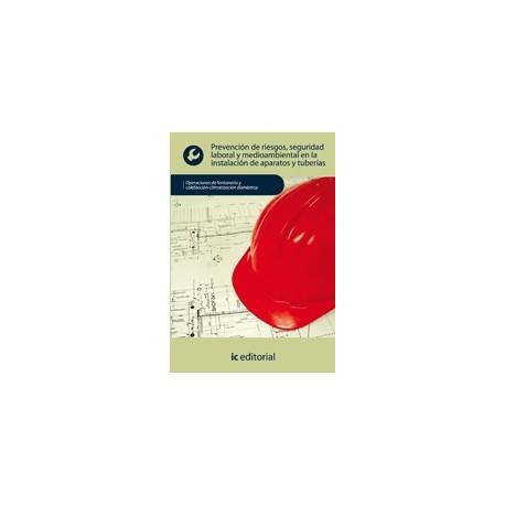 PREBENCION DE RIESGOS , SEGURIDAD LABORAL Y MEDIOAMBIENTAL EN LAS INSTALACIONES DE TUBERIAS