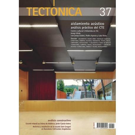 TECTONICA- Nº 37 . AISLAMIENTO ACÚSTICO. Análisis Práctico del CTE