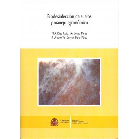 BIODESINFECCION DE SUELOS Y MANEJO AGRONOMO