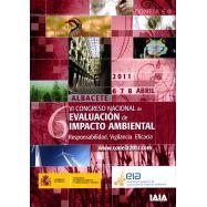 EVALUACION DE IMPACTO AMBIENTAL : Responsabilidad, Vigilancia, Eficacia. Actas del VI Congreso Nacional de Evaluación de Impacto