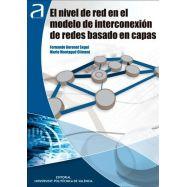 EL NIVEL DE RED EN EL MODELO DE INTECONEXION DE REDES BASADO EN CAPAS