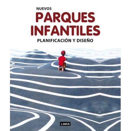 NUEVOS PARQUES INFANTILES. Planificación y DIseño