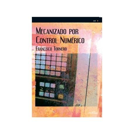 MECANIZADO POR CONTROL NUMERICO