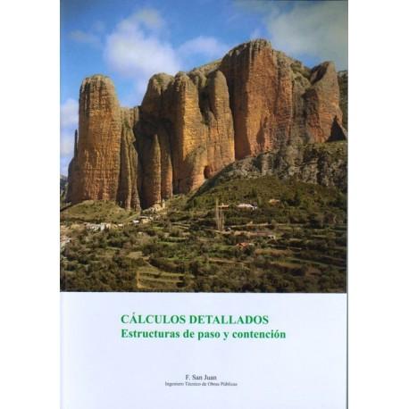 CALCULOS DETALLADOS. Estructuras de Paso y Contención