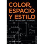 COLOR, ESPACIO Y ESTILO.Detalles para Diseñadoresde Interiores