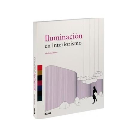 ILUMINACION EN INTERIORISMO