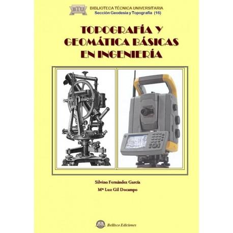 TOPOGRAFIA Y GEOMATICA BASICAS EN INGENIERIA