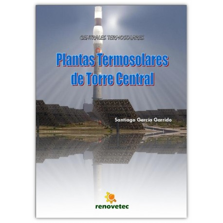 PLANTAS TERMOSOLARES DE TORRE CENTRAL