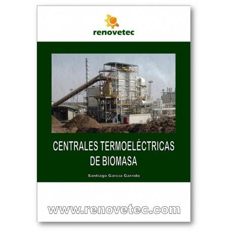 CENTRALES TERMOELECTRICAS DE BIOMASA