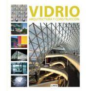 VIDRIO. Arquitectura y Construcción