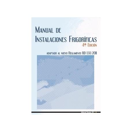 MANUAL DE INSTALACIONES FRIGORIFICAS- 4ª Edición