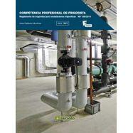 COMPETENCIA PROFESIONAL DEL FRIGORISTA: Reglamento de Seguridad para Instalaciones Frifgoríficas