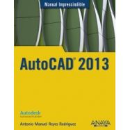 AUTOCAD 2013. Manual Imprescindible