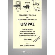 MANUAL DE CALCULO DE TRANSPORTE NEUMATICO - UMPAL - Incluye CD con Hojas de Cálculo Tipo