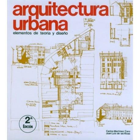 ARQUITECTURA URBANA. Elementos de Teoría y Diseño