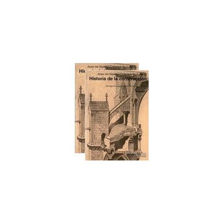 ACTAS DEL VII CONGRESO NACIONAL Hª CONSTRUCCION (2 Vols)