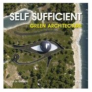 SELF SUFFICIENT. Green Architecture