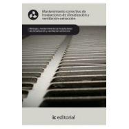 MANTENIMIENTO CORRECTIVO DE INSTALACIONES DE CLIMATIZACION Y VENTILACION