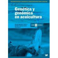 GENETICA Y GENOMICA EN ACUICULTURA. TOMO 2: GENOMICA