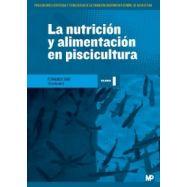 LA NUTRICION Y ALIMENTACION EN PISCICULTURA