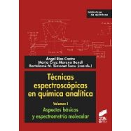 TECNICAS ESPECTROSCOPICAS EN QUIMICA ANALITICA. Volumen 1