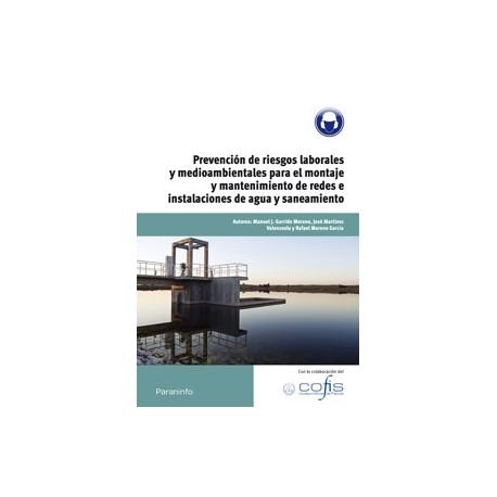PREVENCION DE RIESGOS LABORALES Y MEDOAMBIENTALES PARA EL MONTAJE Y MANTENIMIENTO DE REDES E INSTALACIONES DE AGUA Y SANEAMIENTO