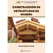 CONSTRUCCION DE ESTRUCTURAS DE MADERA