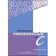 GUIA PRACTICA DE PROGRAMACION EN C