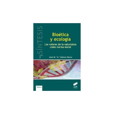 BIOETICA Y ECOLOGIA