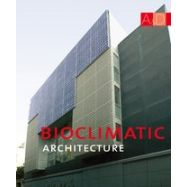 BIOCLIMATIC ARCHITECTURE